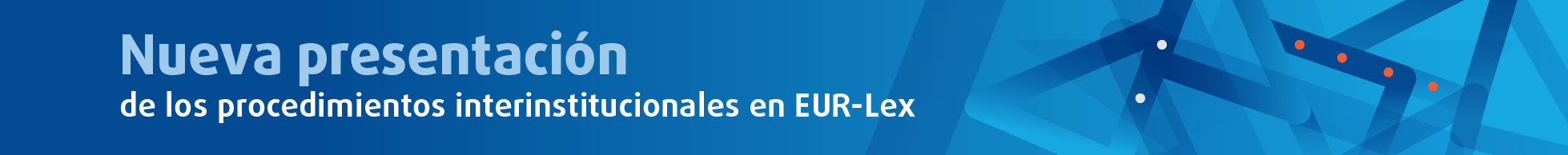 Image banner that links to news about the new display of interinstitutional procedures on EUR-Lex