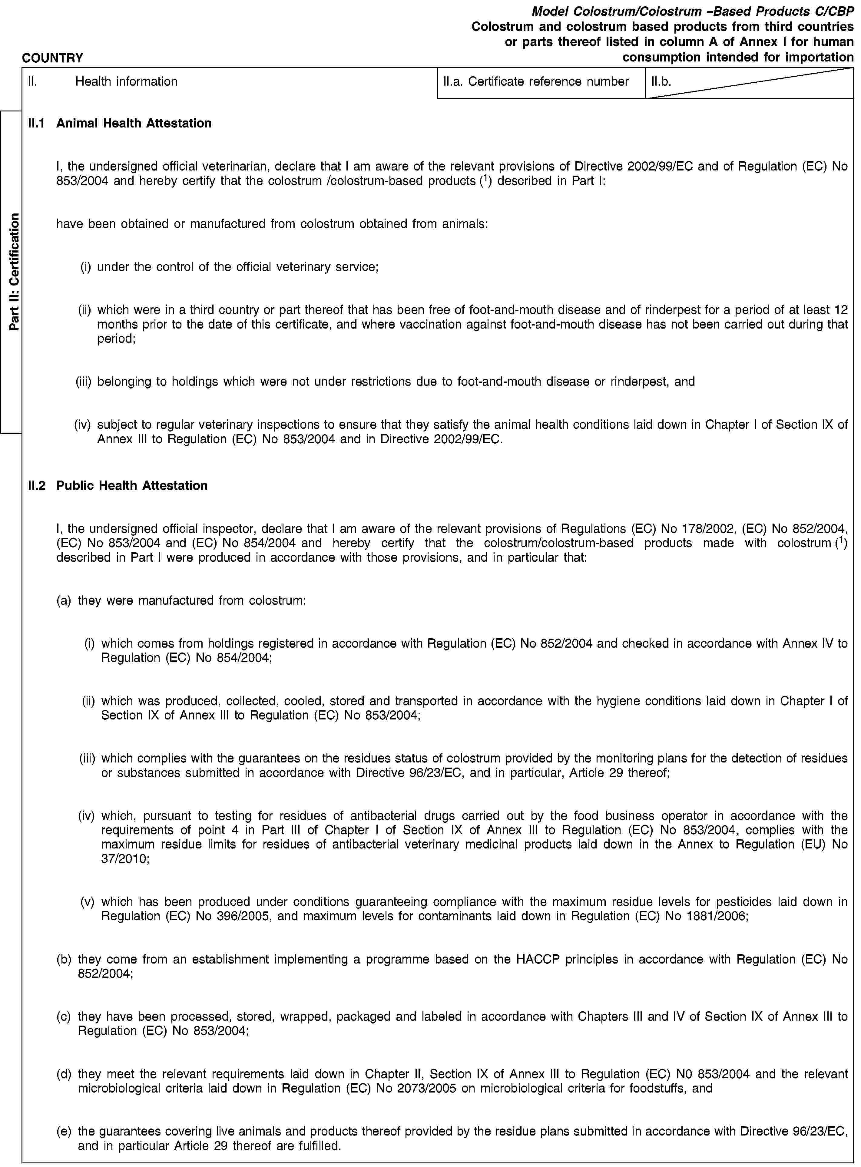 eur lex r en eur lex part ii certificationcountrymodel colostrum colostrum based products c cbpcolostrum and colostrum based