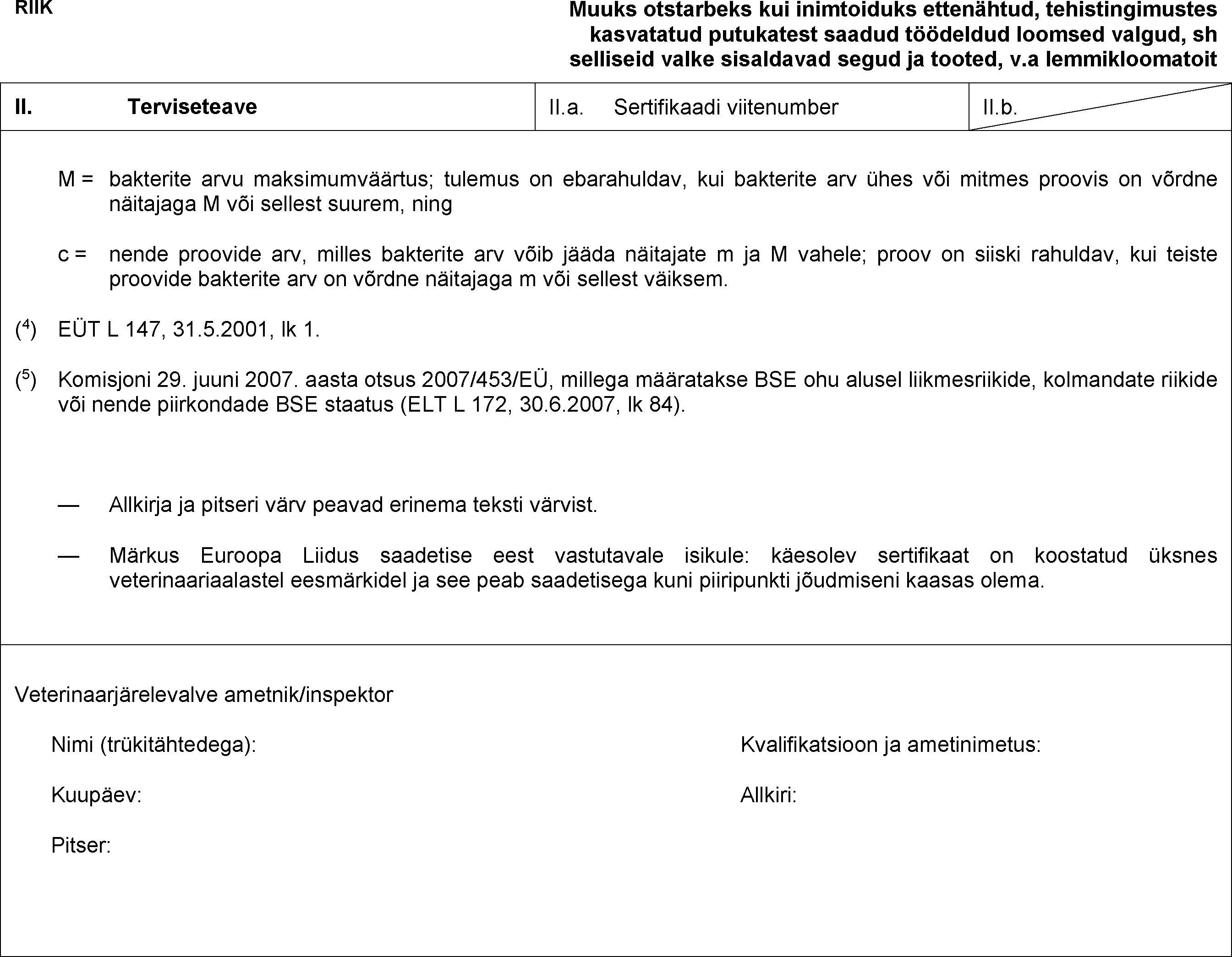 775c0f33d41 konsolideeritud TEKST: 32011R0142 — ET — 02.08.2017
