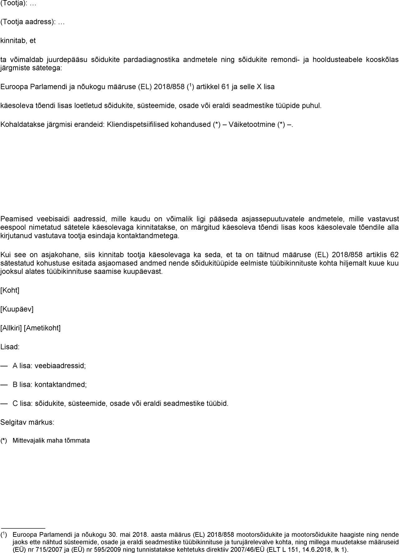 5c3d1085b5c EUR-Lex - 32018R0858 - ET - EUR-Lex